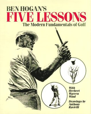 Five Lessons The Modern Fundamentals of Golf by Ben Hogan - Best Golf Swing Books