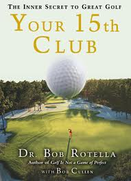 Your 15th Club by Dr Bob Rotella Review