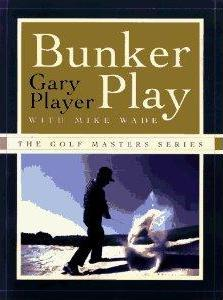 Bunker Play by Gary Player - Best Bunker Play Books