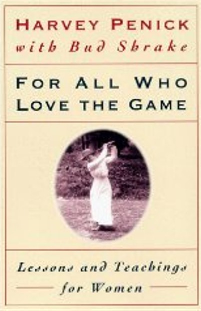 For All Who Love The Game by Harvey Penick Review