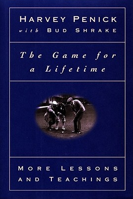 The Game For A Lifetime by Harvey Penick Review