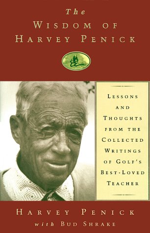 The Wisdom Of Harvey Penick Review