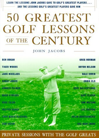 50 Greatest Golf Lessons of The Century by John Jacobs Review