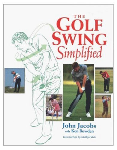 The Golf Swing Simplified by John Jacobs Review