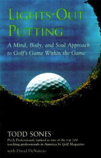 Lights Out Putting by Todd Sones - Best Golf Putting Books